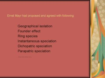 Mayr Had Proposed Many Models of Speciation